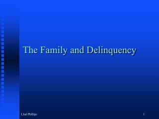 The Family and Delinquency