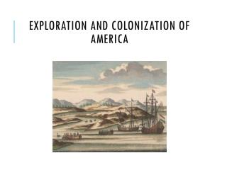 Exploration and Colonization of America