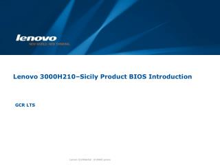 Lenovo 3000H210–Sicily Product BIOS Introduction