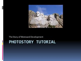 PhotoStory Tutorial