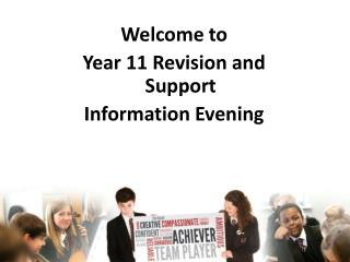 Welcome to Year  11 Revision  and Support Information  Evening