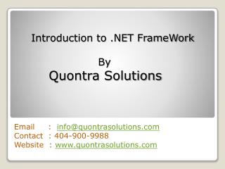 Introduction to .Net FrameWork By QuontraSolutions