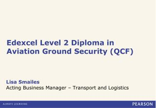 Edexcel Level 2 Diploma in Aviation Ground Security (QCF)