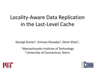 Locality-Aware Data Replication in the Last-Level Cache