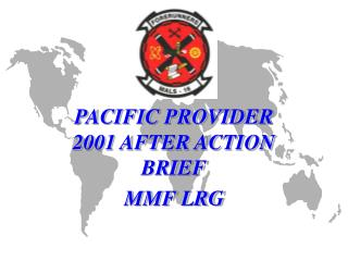 PACIFIC PROVIDER 2001 AFTER ACTION BRIEF MMF LRG
