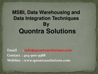 MSBI,DW and  Data Integration Techniques By QuontraSolutions