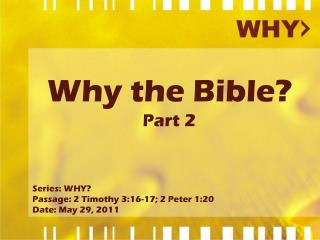 Why the Bible? Part 2