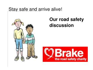 Our road safety discussion