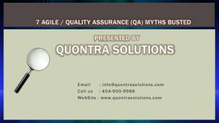 7 Agile / Quality Assurance (QA) Myths Busted by Quontra