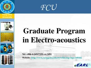 Graduate Program  in Electro-acoustics