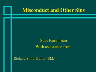 Misconduct and Other Sins