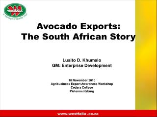 Avocado Exports: The South African Story