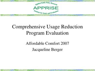 Comprehensive Usage Reduction Program Evaluation