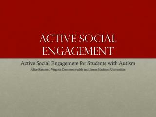Active Social Engagement