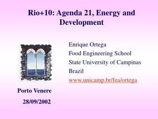Rio+10:  Agenda 21, Energy and Development