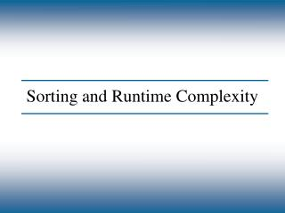 Sorting and Runtime Complexity