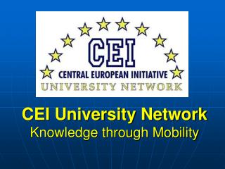 CEI University Network Knowledge through Mobility
