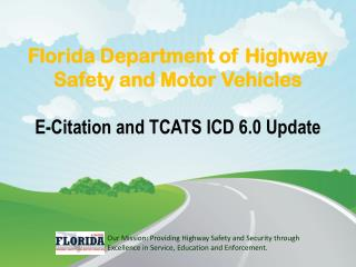 Florida Department of Highway Safety and Motor Vehicles E-Citation and TCATS ICD 6.0 Update