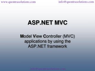 Asp.net mvc framework overview by quontra solutions