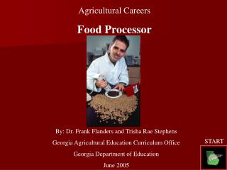 Agricultural Careers Food Processor