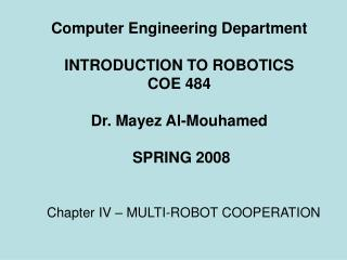 Chapter IV – MULTI-ROBOT COOPERATION