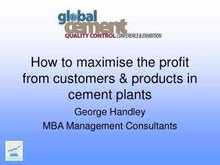 How to maximise the profit from customers & products in cement plants