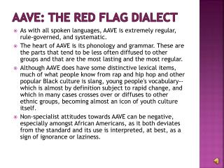 AAVE: The Red Flag Dialect