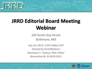 JRRD Editorial Board Meeting Webinar
