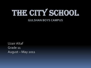 The  City School Gulshan Boys Campus