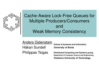 Cache-Aware Lock-Free Queues for Multiple Producers/Consumers and Weak Memory Consistency