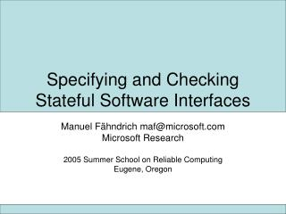 Specifying and Checking Stateful Software Interfaces