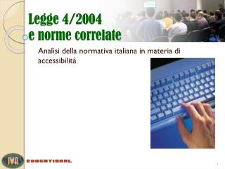 Legge 4/2004 e norme correlate