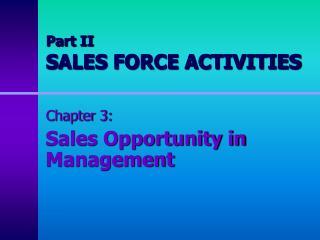 Part II SALES FORCE ACTIVITIES