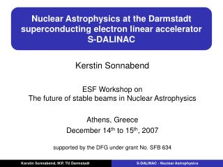 Nuclear Astrophysics at the Darmstadt superconducting electron linear accelerator S-DALINAC