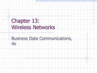 Chapter 13: Wireless Networks
