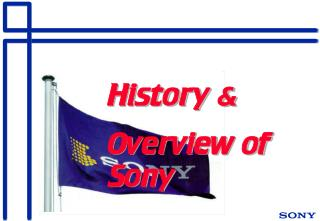History & Overview of Sony