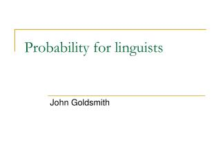 Probability for linguists
