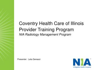 Coventry Health Care of Illinois Provider Training Program NIA Radiology Management Program