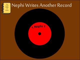 Nephi Writes Another Record