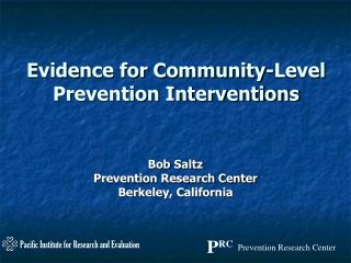 Evidence for Community-Level Prevention Interventions