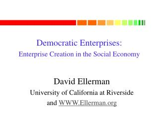Democratic Enterprises: Enterprise Creation in the Social Economy