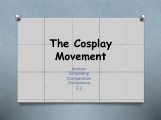The  Cosplay  Movement