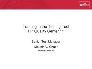 Training in the Testing Tool  HP Quality Center 11