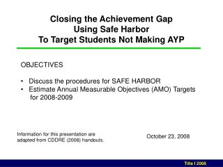 Closing the Achievement Gap Using Safe Harbor To Target Students Not Making AYP