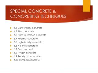 SPECIAL  CONCRETE & CONCRETING  TECHNIQUES