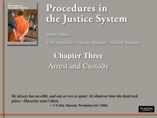 Chapter Three Arrest and Custody