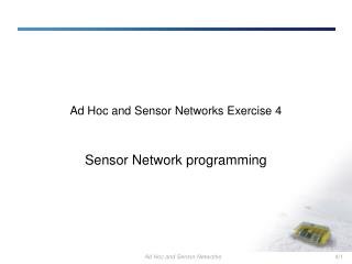 Ad Hoc and Sensor Networks Exercise 4