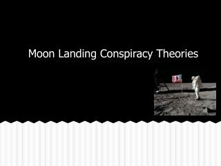 Moon Landing Conspiracy Theories
