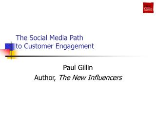 The Social Media Path  to Customer Engagement