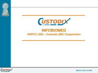 INFOBIOMED  HNPCC (DK) - Custodix (BE) Cooperation